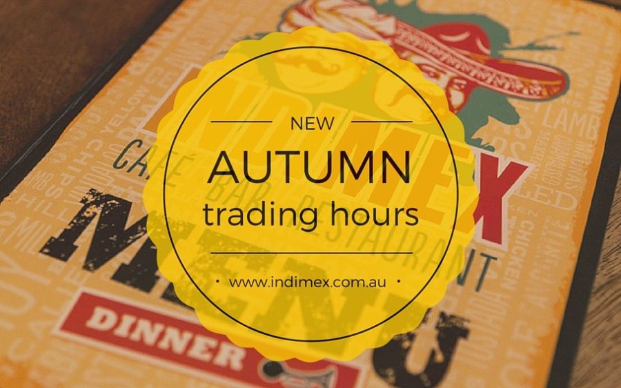 New Autumn IndiMex Trading Hours